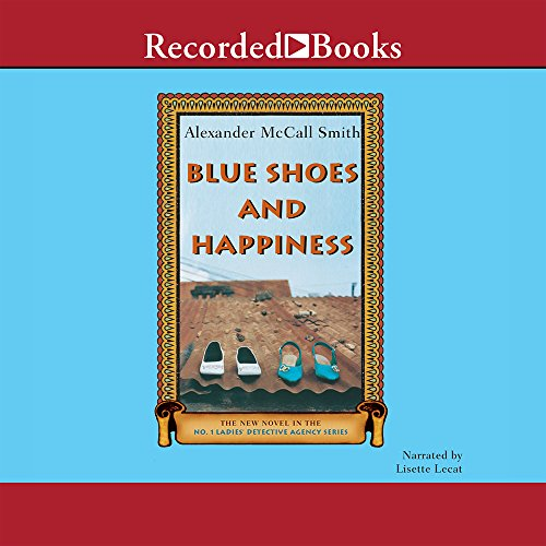 9781419375361: Blue Shoes and Happiness (No. 1 Ladies Detective Agency, Book 7)