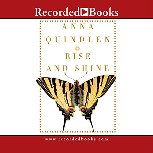 Rise and Shine (Compact Disc): Anna Quindlen