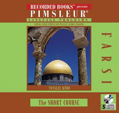 9781419393150: Pimsleur Language Programs Farsi The Short Course