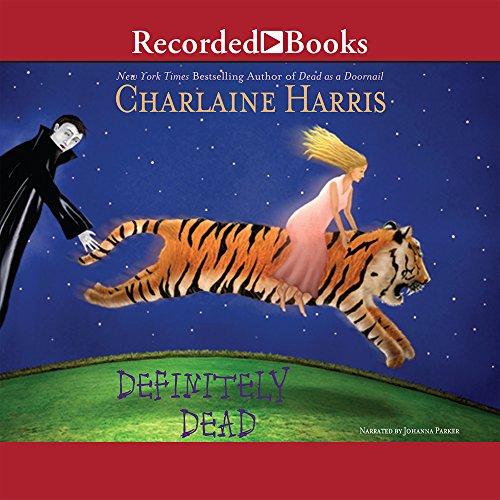 9781419393266: Definitely Dead (Southern Vampire Mysteries, Book 6)