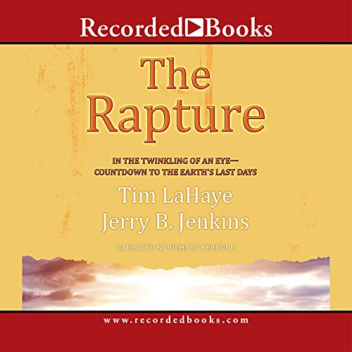 9781419396700: The Rapture: In the Twinkling of an Eye--Countdown to the Earth's Last Days (Before They Were Left Behind, Book 3)