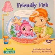 Friendly Fish (Animal Friends)): Parent, Nancy