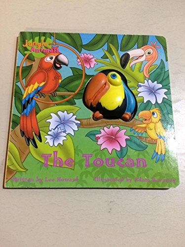 The Toucan (Squeaky Zoo! Jungle Animals)