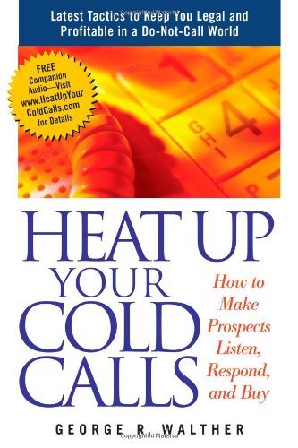HEAT UP YOUR COLD CALLS : HOW TO MAKE PR