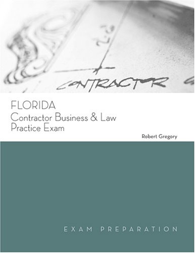 9781419503900: Florida Contractor Business and Law Practice Exam (Exam Preparation)