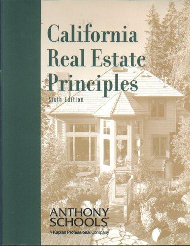 California Real Estate Principles -- Sixth 6th: Charles O. Stapleton,