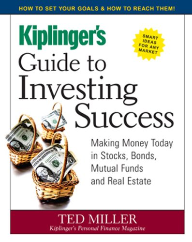 Kiplinger's Guide to Investing Success (1419505238) by Ted Miller