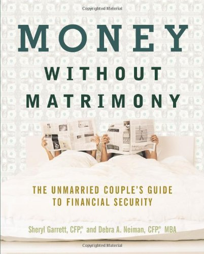 9781419506888: Money Without Matrimony: The Unmarried Couple's Guide to Financial Security