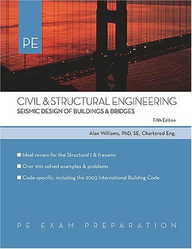 9781419511172: Civil & Structural Engineering: Seismic Design of Buildings & Bridges (PE Exam Preparation)