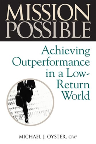 9781419511301: Mission Possible: Achieving Outperformance in a Low-Return World