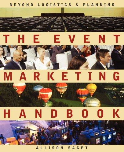 The Event Marketing Handbook : Beyond Logistics: Allison Saget