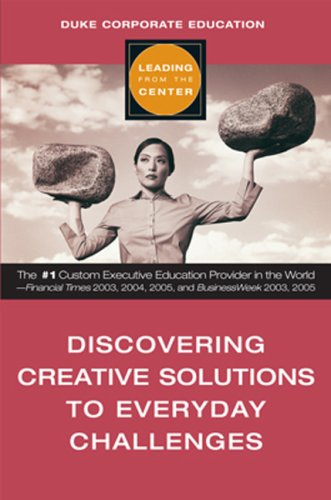 9781419515088: Discovering Creative Solutions to Everyday Challenges (Leading from the Center)
