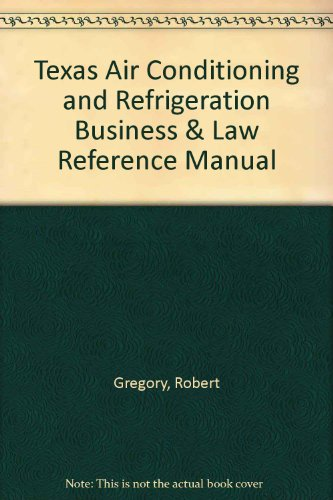 9781419516924: Texas Air Conditioning and Refrigeration Business & Law Reference Manual