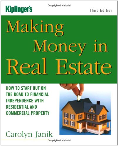 9781419517518: Making Money in Real Estate: How to Start Out on the Road to Financial Independence with Residential and Commercial Property (Third Edition)