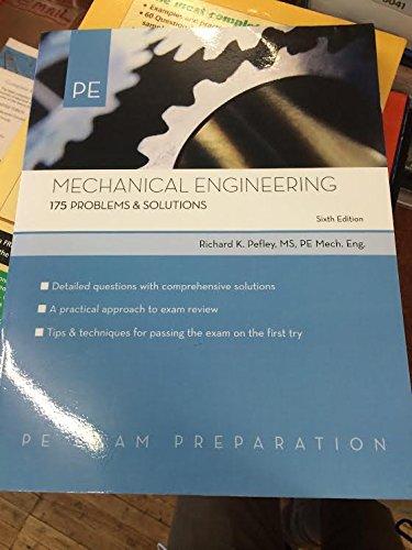 9781419521010: Mechanical Engineering: 175 Problems & Solutions (PE Exam Preparation)