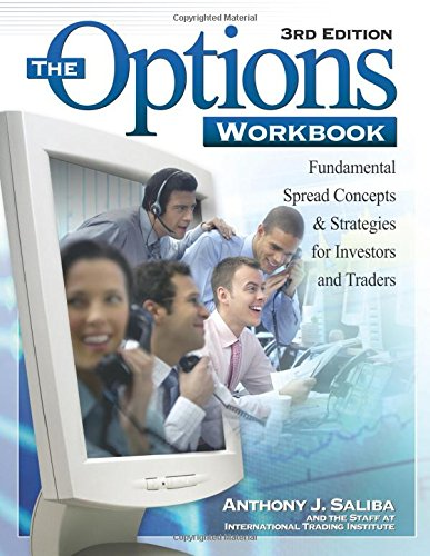 9781419521072: The Options Workbook: Fundamental Spread Concepts and Strategies for Investors and Traders, 3rd Edition