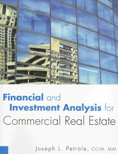 Financial and Investment Analysis for Commercial Real Estate: Petrole, Joseph