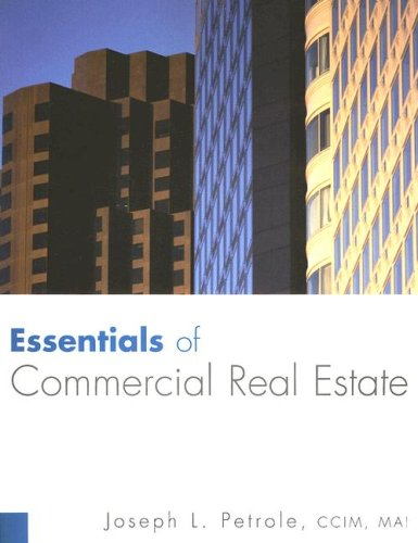 Essentials of Commercial Real Estate: Joseph Petrole