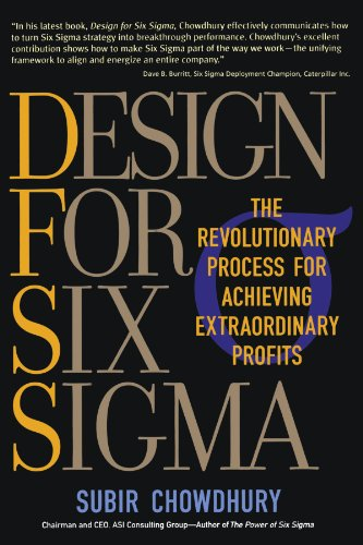 Design for Six Sigma: The Revolutionary Process for Achieving Extraordinary Profits: Subir ...