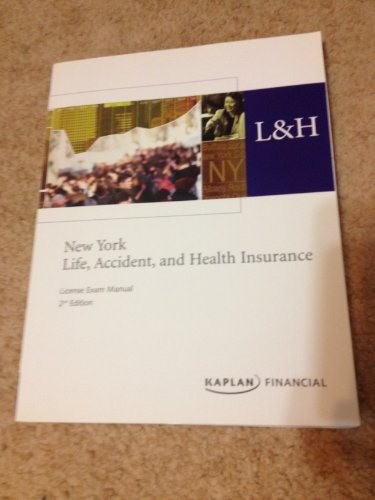 New York Life, Accident, and Health Insurance (License Exam Manual 2nd Edition): DF Institute