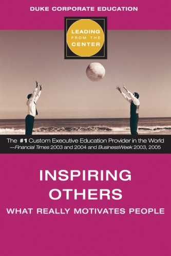 9781419535574: Inspiring Others: What Really Motivates People (Leading from the Center S.)
