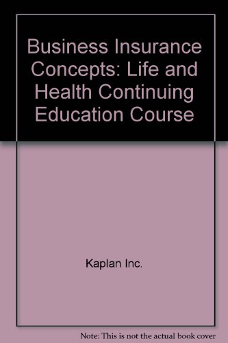 9781419537745: Business Insurance Concepts: Life and Health Continuing Education Course