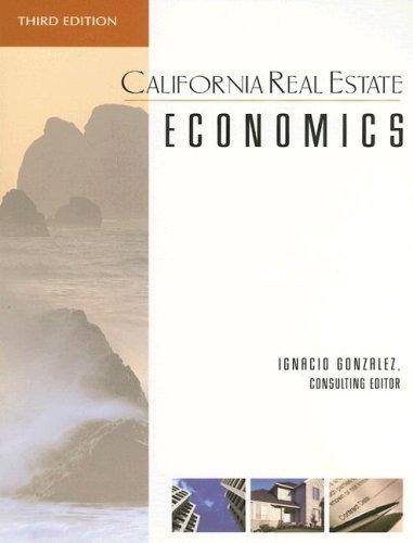 9781419539589: California Real Estate Economics