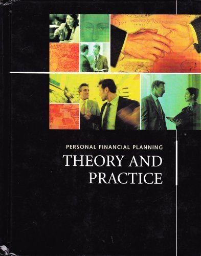 Personal Financial Planning: Theory and Practice: Michael A. Dalton