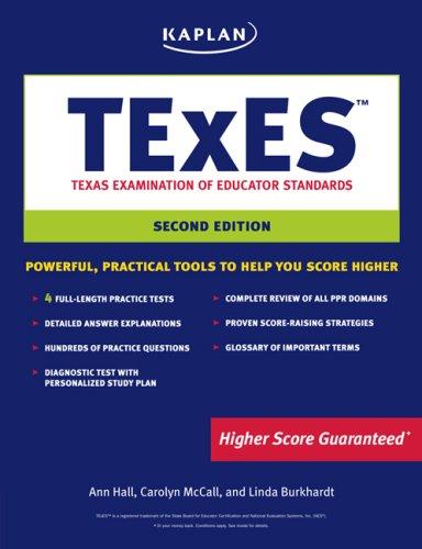 Kaplan TEXES, 2nd Ed. (Kaplan Texes): Ann Hall, Carolyn McCall