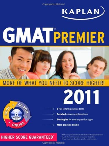 Kaplan GMAT 2011 Premier with CD-ROM (Kaplan GMAT Premier Program (w/CD)): Kaplan