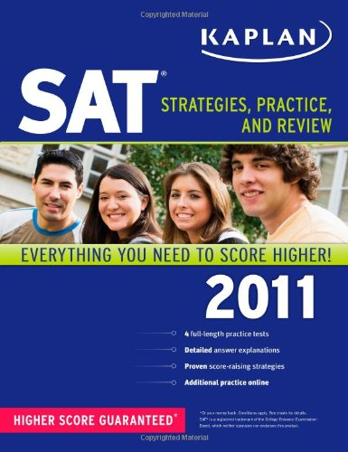 Kaplan SAT 2011: Strategies, Practice, and Review (1419549952) by Kaplan