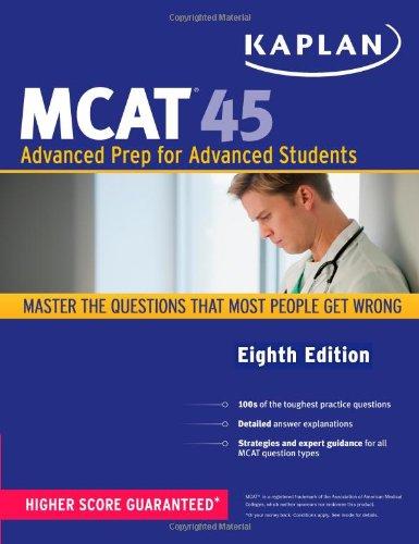 9781419550126: Kaplan MCAT 45: Advanced Prep for Advanced Students