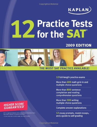 9781419550393: Kaplan 12 Practice Tests for the SAT, 2009 Edition