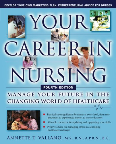 9781419550621: Your Career in Nursing: Manage Your Future in the Changing World of Healthcare