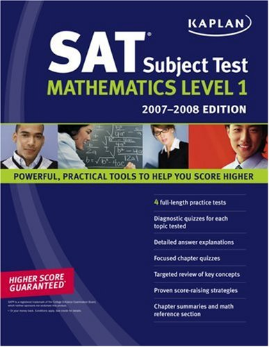 9781419551031: Kaplan SAT Subject Test: Math Level 1, 2007-2008 Edition (KAPLAN SAT SUBJECT TEST. MATHEMATICS)