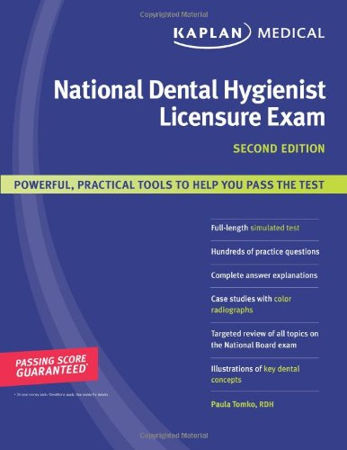 Kaplan National Dental Hygienist Licensure Exam (Kaplan: Paula Tomko