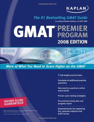 Kaplan GMAT 2008 Premier Program (w/ CD-ROM): Kaplan