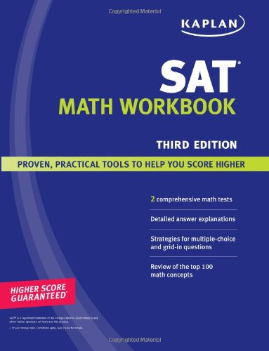 9781419552137: Kaplan Sat Math Workbook: Proven, Practical Tools to Help You Score Higher