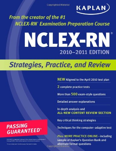 9781419553448: Kaplan NCLEX-RN 2010-2011 Edition: Strategies, Practice, and Review (Kaplan NCLEX-RN (W/CD))