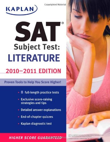9781419553479: Kaplan SAT Subject Test Literature 2010-2011 Edition (Kaplan SAT Subject Tests: Literature)