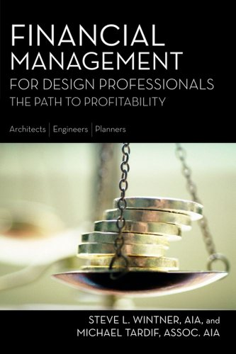 9781419583315: Financial Management for Design Professionals: The Path to Profitability