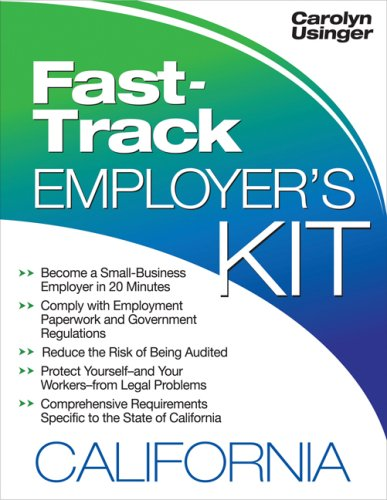 Fast-Track Employer's Kit: California: Carolyn Usinger
