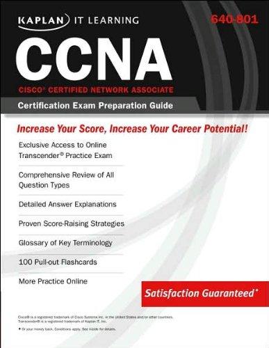 9781419590535: Kaplan IT Learning: 640-801 Cisco (R) Certified Network Associate (CCNA) Certification Exam Preparation Guide (Kaplan It Learning CCNA: Cisco Certified Network Associate Certifica)