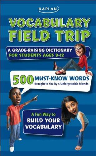 Vocabulary Field Trip: A Grade-Raising Dictionary For: Le ny, Jeanine
