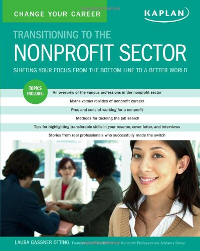 9781419593413: Change Your Career: Transitioning to the Nonprofit Sector
