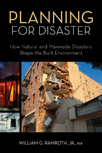 9781419593734: Planning for Disaster: How Natural and Manmade Disasters Shape the Built Environment