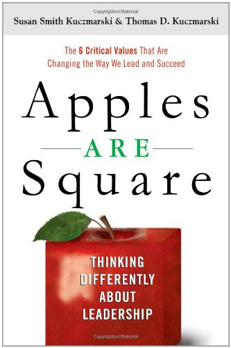 9781419593925: Apples Are Square: Thinking Differently about Leadership