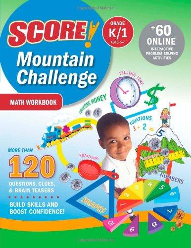 9781419594663: SCORE! Mountain Challenge Math Workbook, Grade K/1 (Ages 5-7)