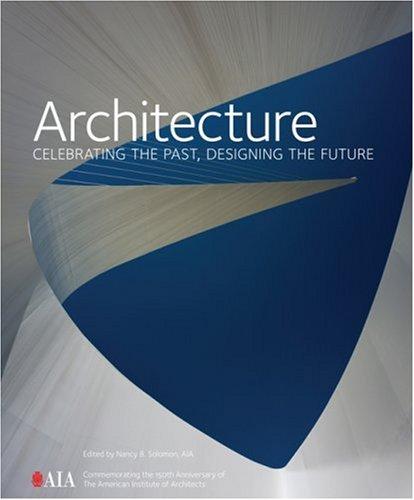 9781419596117: Architecture: Celebrating the Past, Designing the Future