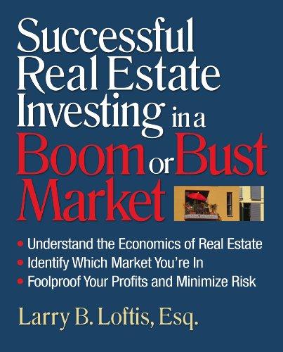 Successful Real Estate Investing in a Boom: Larry Loftis
